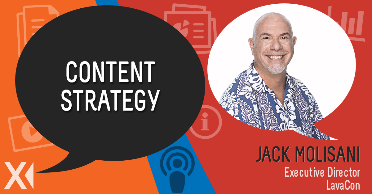 Jack Molisani Shares Insights on Content Strategy and LavaCon UX 2020