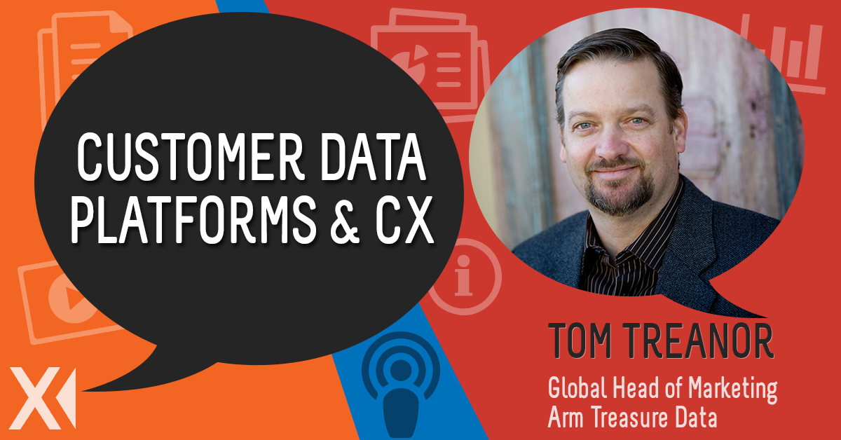 Tom Treanor Discusses Marketing and the Customer Data Platform (CDP)
