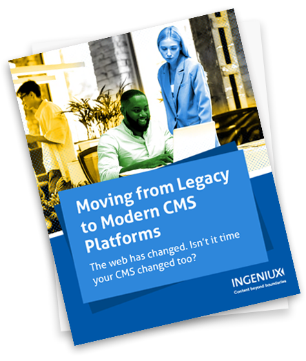 Moving From Legacy to Modern CMS Platforms