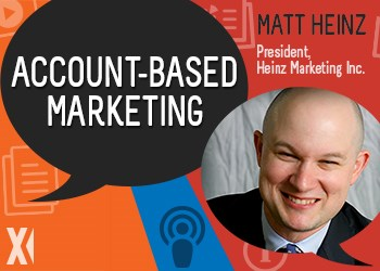 Content Matters Podcast: Account-Based Marketing with Matt Heinz