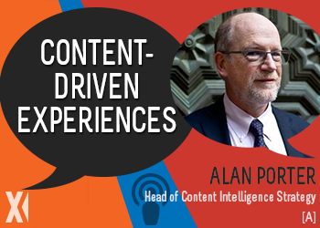 Content Matters Podcast: Alan Porter Talks Content-Driven Experiences